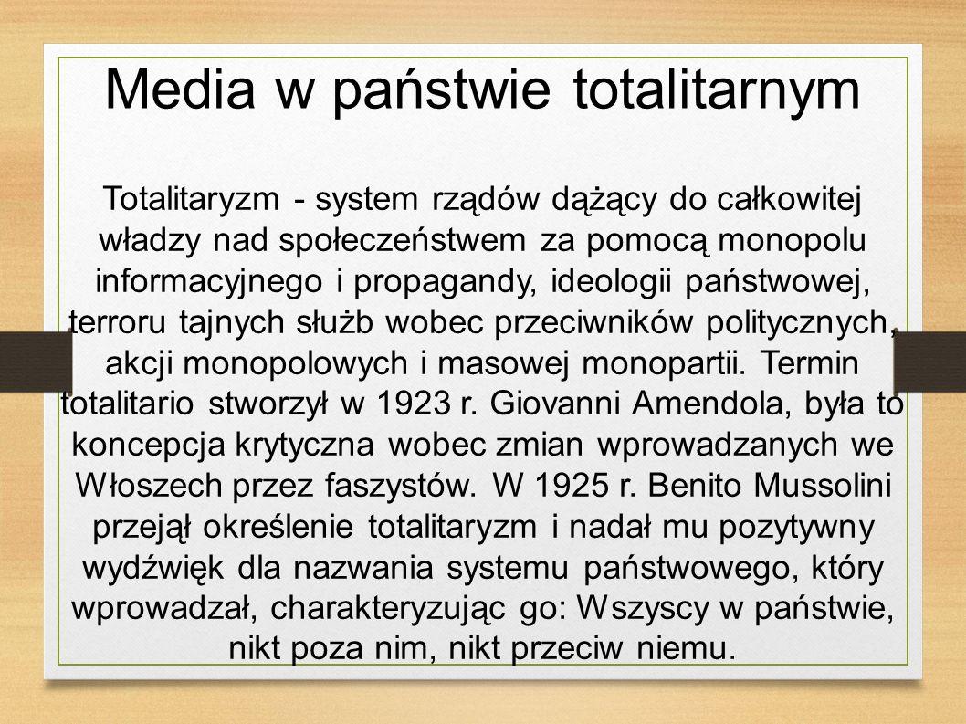 Media w państwie totalitarnym