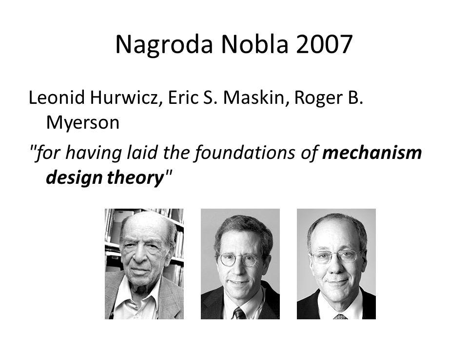 Nagroda Nobla 2007 Leonid Hurwicz, Eric S. Maskin, Roger B.