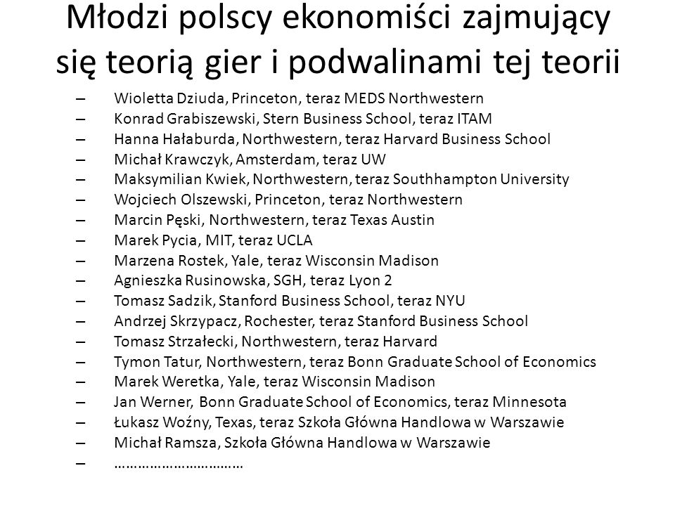 Młodzi polscy ekonomiści zajmujący się teorią gier i podwalinami tej teorii