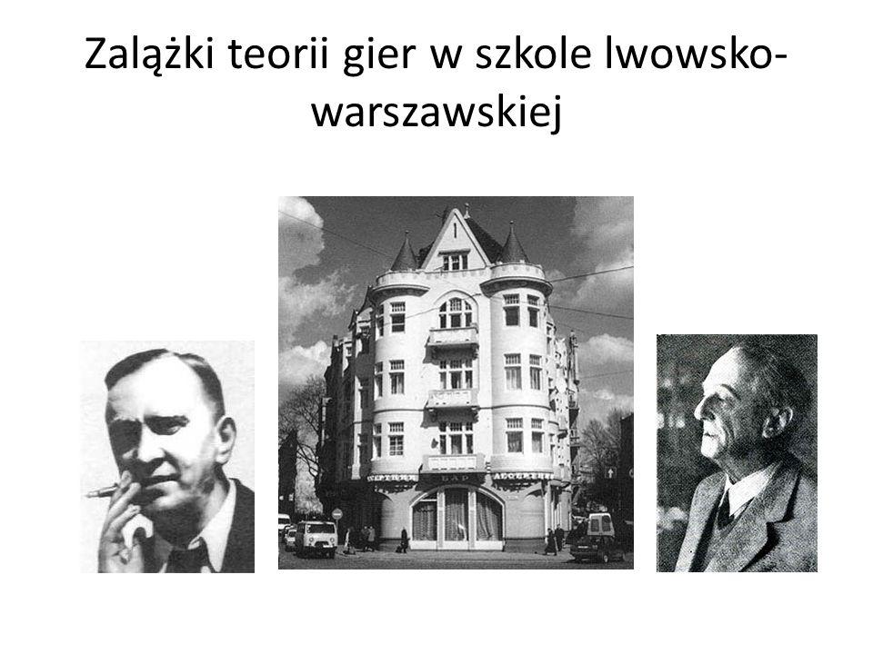 Zalążki teorii gier w szkole lwowsko-warszawskiej