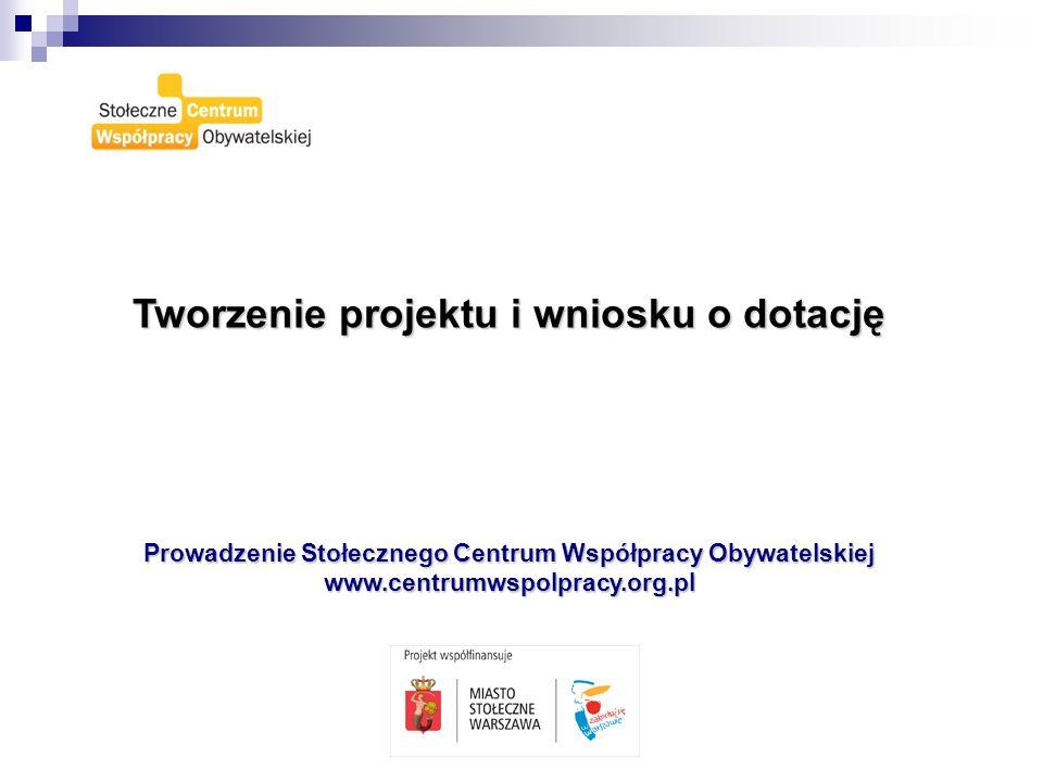 Tworzenie projektu i wniosku o dotację