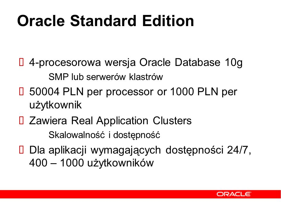 Oracle Standard Edition
