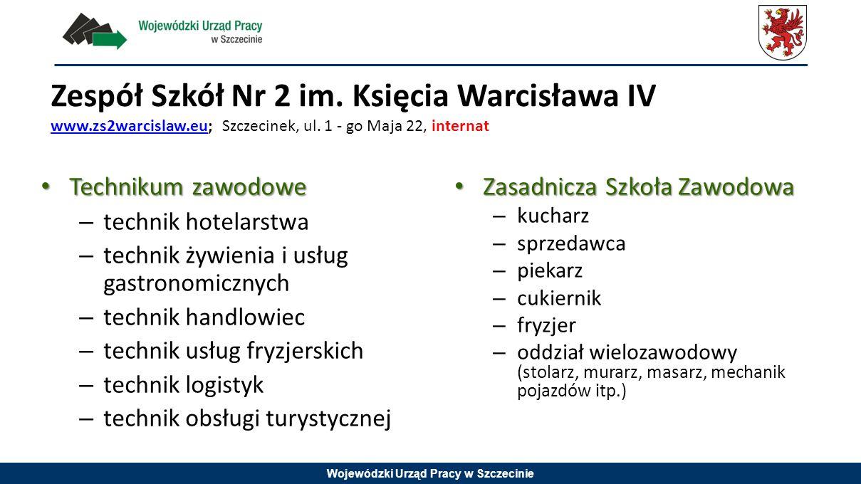 Zespół Szkół Nr 2 im. Księcia Warcisława IV www. zs2warcislaw