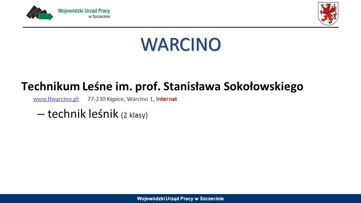 WARCINO Technikum Leśne im. prof. Stanisława Sokołowskiego