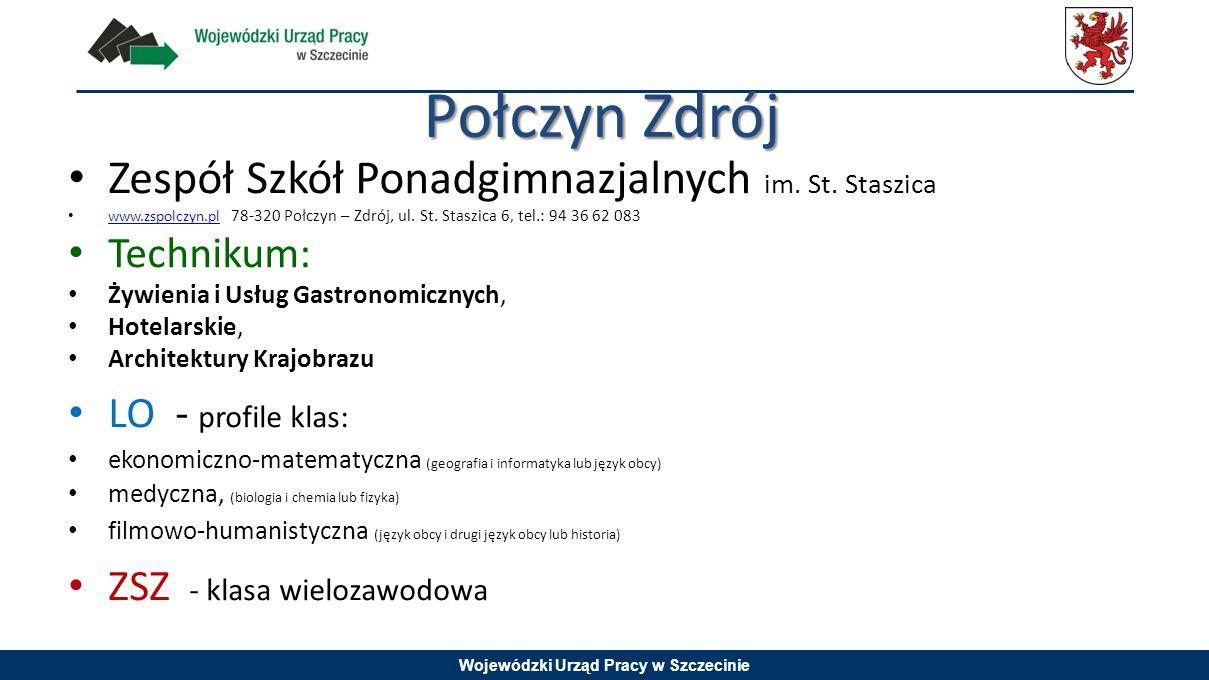 Połczyn Zdrój Zespół Szkół Ponadgimnazjalnych im. St. Staszica