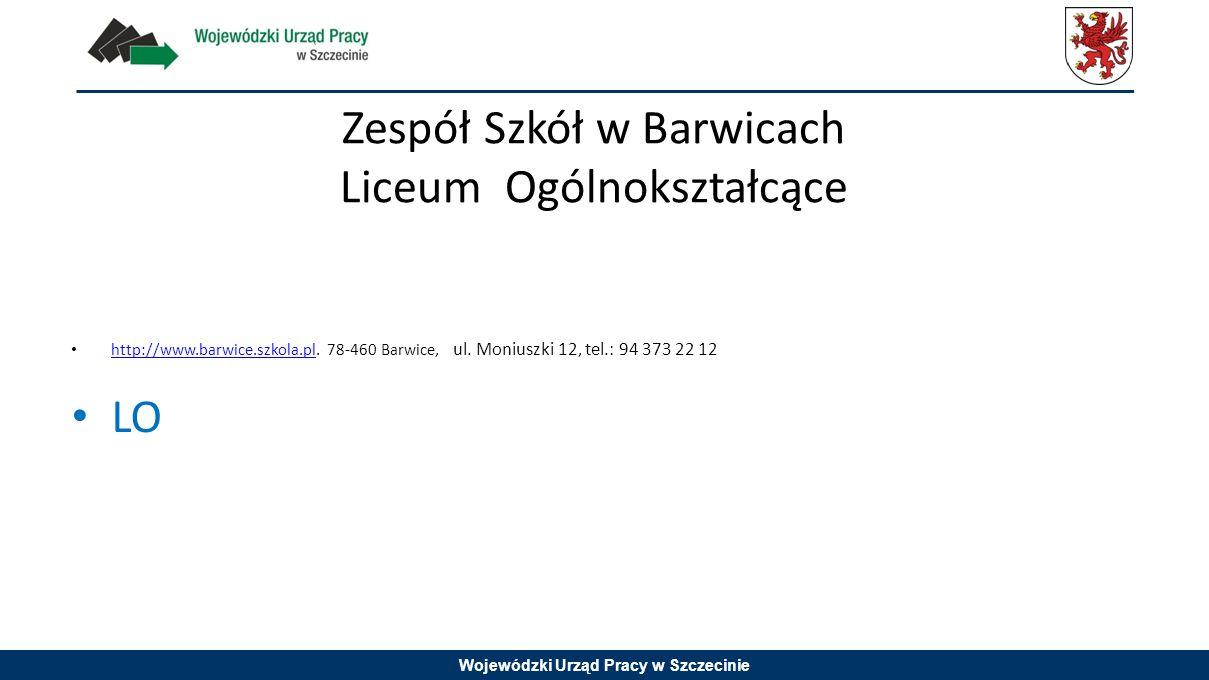 Zespół Szkół w Barwicach Liceum Ogólnokształcące