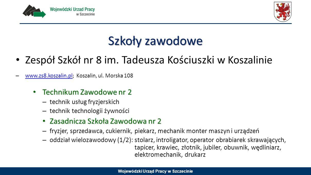 Szkoły zawodowe Zespół Szkół nr 8 im. Tadeusza Kościuszki w Koszalinie