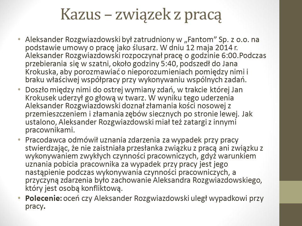 Kazus – związek z pracą
