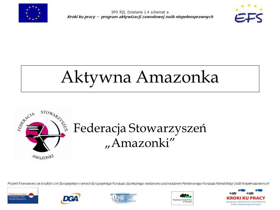 """Federacja Stowarzyszeń """"Amazonki"""