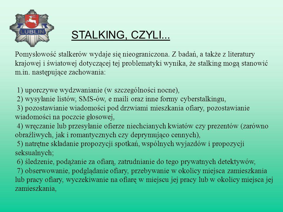 STALKING, CZYLI...