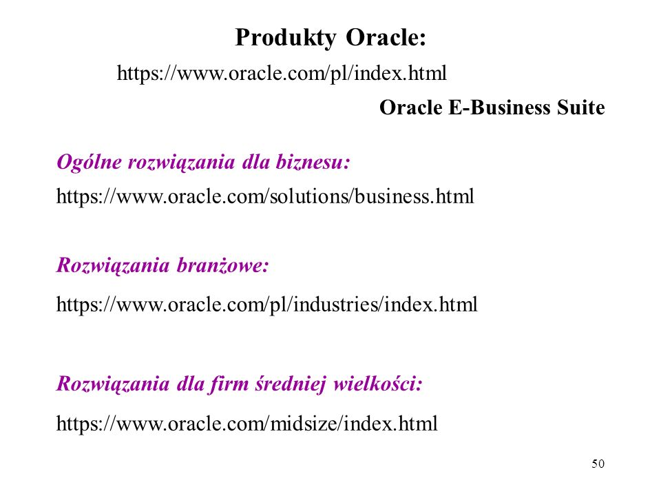 Produkty Oracle: https://www.oracle.com/pl/index.html