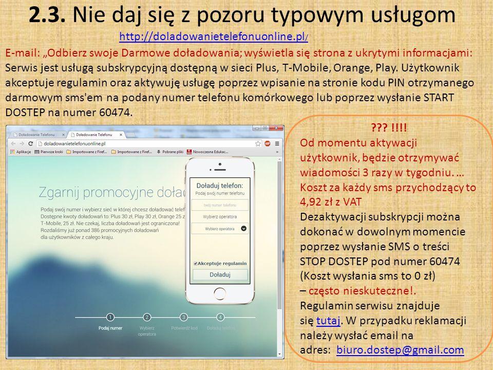 2.3. Nie daj się z pozoru typowym usługom http://doladowanietelefonuonline.pl/