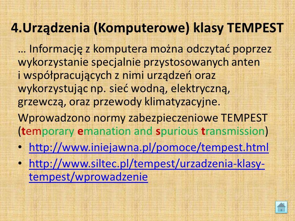 4.Urządzenia (Komputerowe) klasy TEMPEST