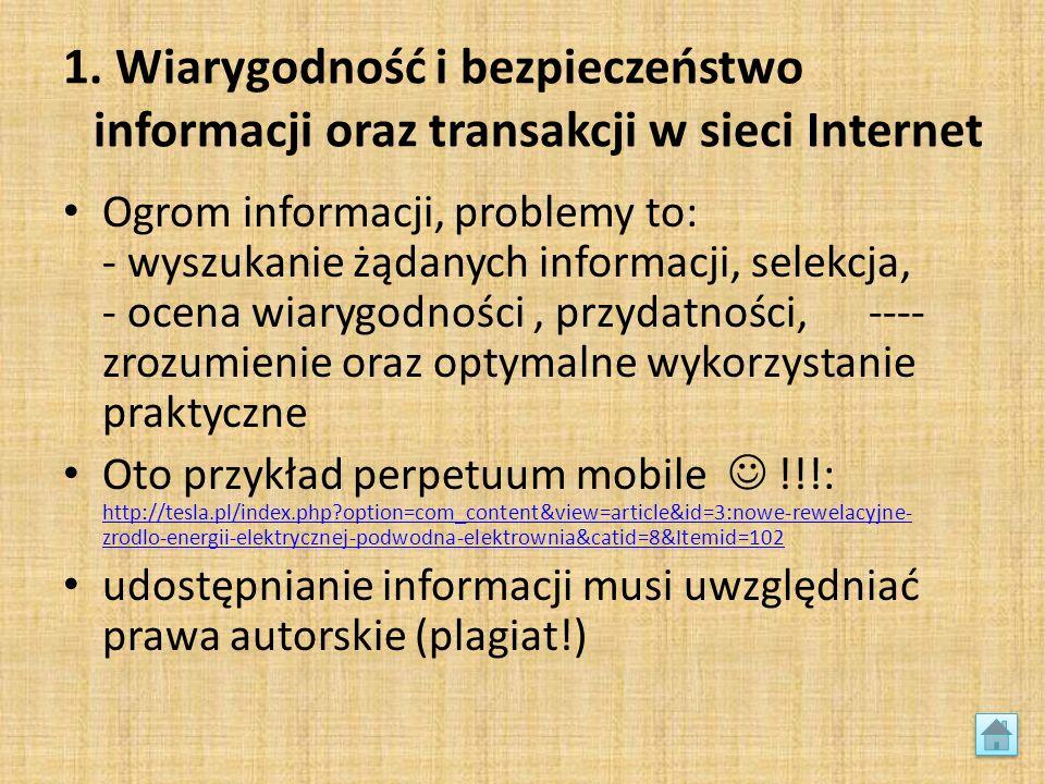 1. Wiarygodność i bezpieczeństwo informacji oraz transakcji w sieci Internet