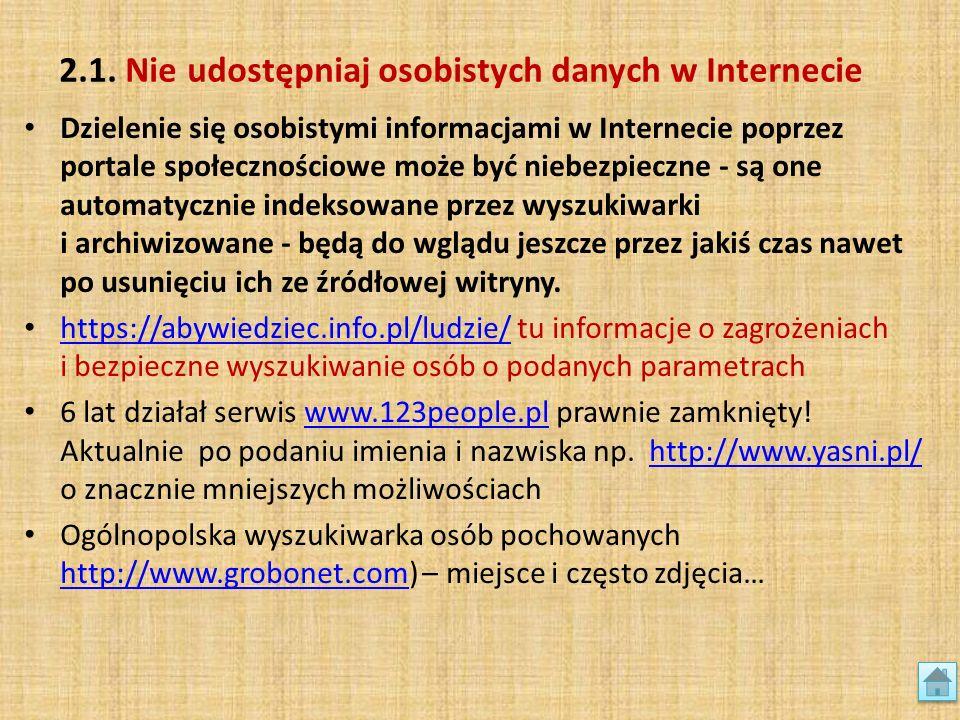 2.1. Nie udostępniaj osobistych danych w Internecie