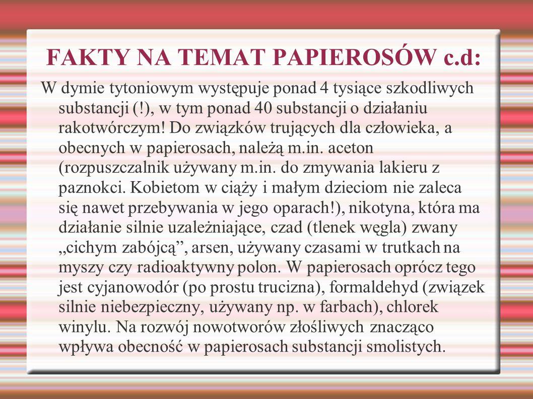 FAKTY NA TEMAT PAPIEROSÓW c.d: