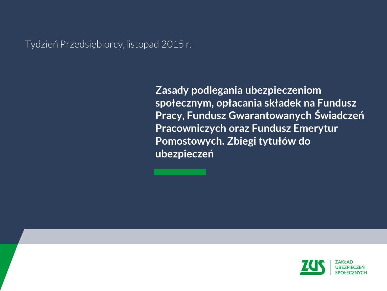 Tydzień Przedsiębiorcy, listopad 2015 r.