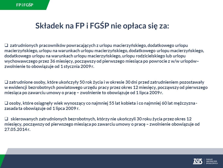 Składek na FP i FGŚP nie opłaca się za: