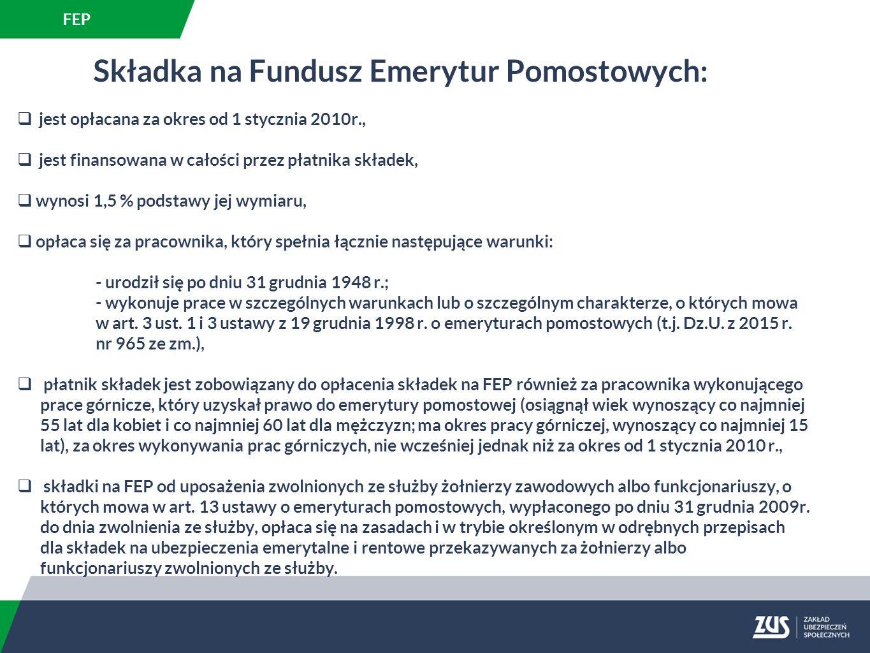 Składka na Fundusz Emerytur Pomostowych: