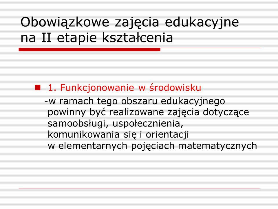 Obowiązkowe zajęcia edukacyjne na II etapie kształcenia