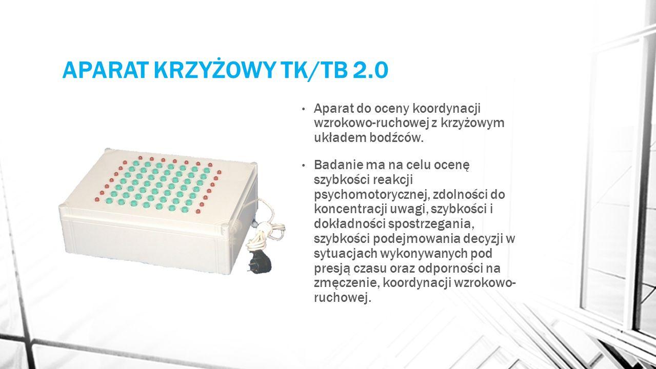 APARAT KRZYŻOWY TK/TB 2.0 Aparat do oceny koordynacji wzrokowo-ruchowej z krzyżowym układem bodźców.