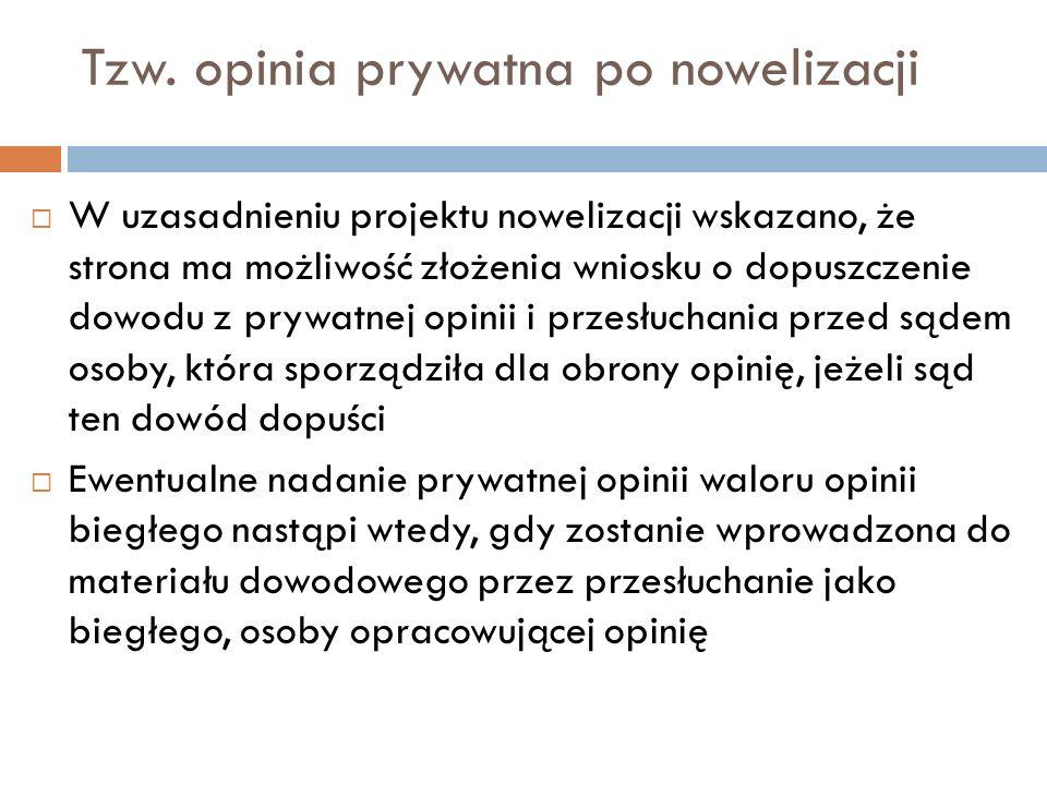 Tzw. opinia prywatna po nowelizacji