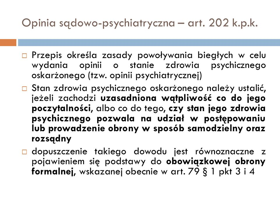 Opinia sądowo-psychiatryczna – art. 202 k.p.k.