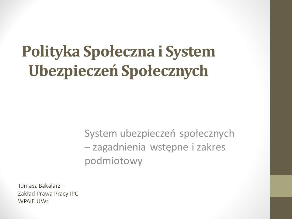 Polityka Społeczna i System Ubezpieczeń Społecznych