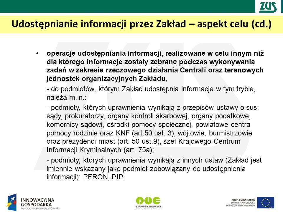 Udostępnianie informacji przez Zakład – aspekt celu (cd.)