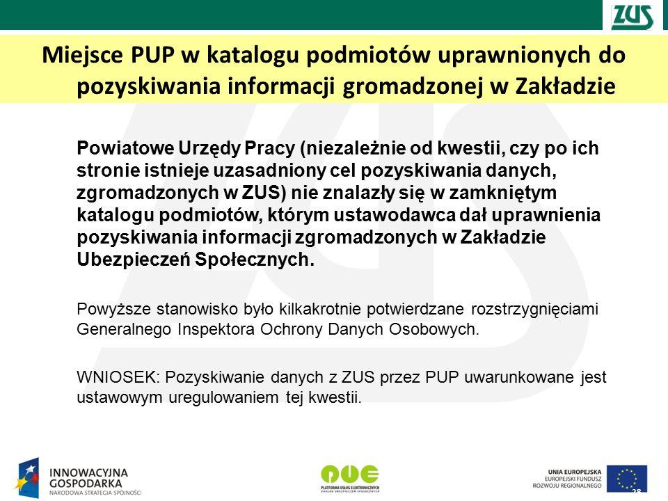 Miejsce PUP w katalogu podmiotów uprawnionych do pozyskiwania informacji gromadzonej w Zakładzie