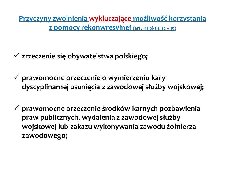 Przyczyny zwolnienia wykluczające możliwość korzystania z pomocy rekonwresyjnej (art. 111 pkt 1, 12 – 15)