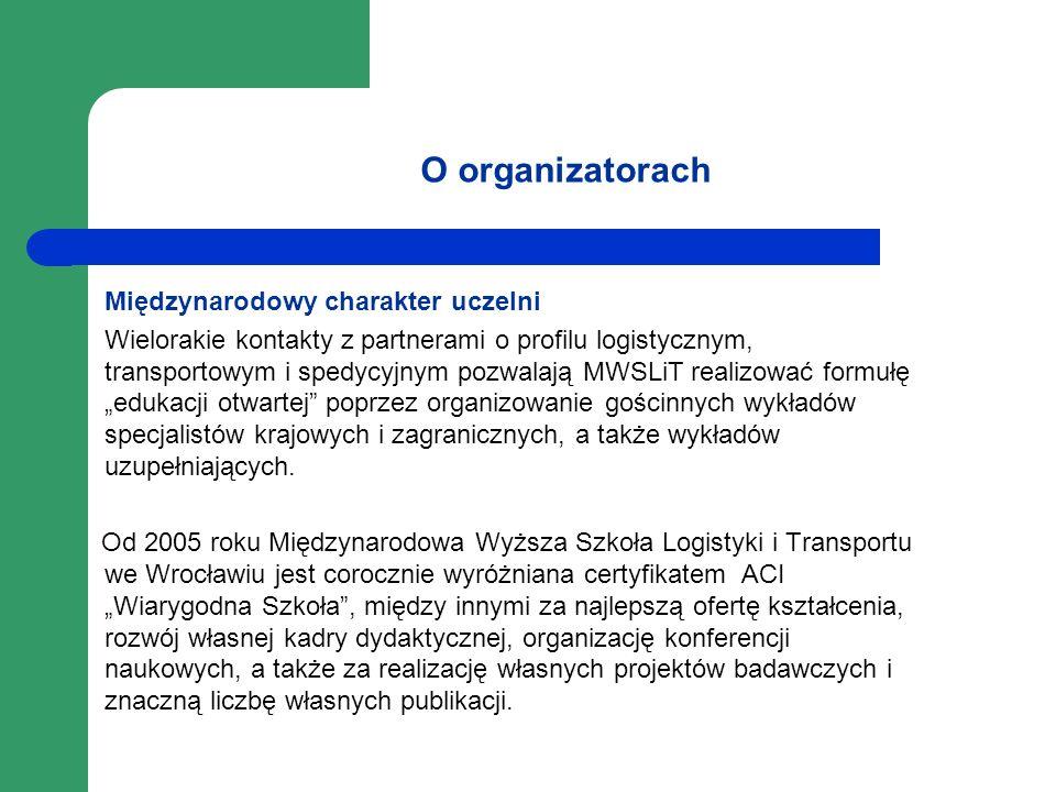 O organizatorach Międzynarodowy charakter uczelni