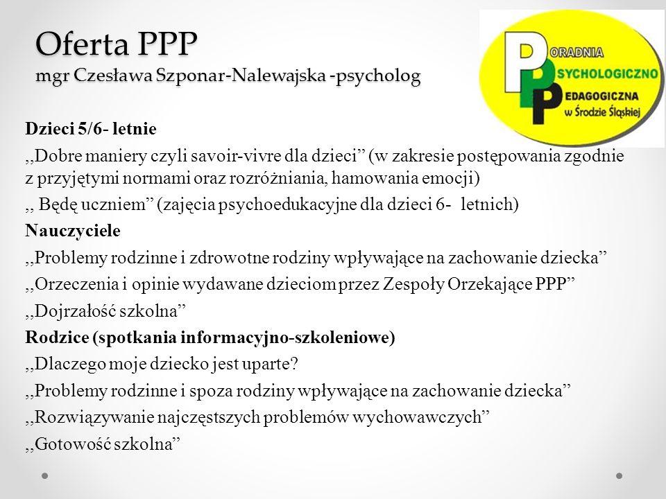 Oferta PPP mgr Czesława Szponar-Nalewajska -psycholog