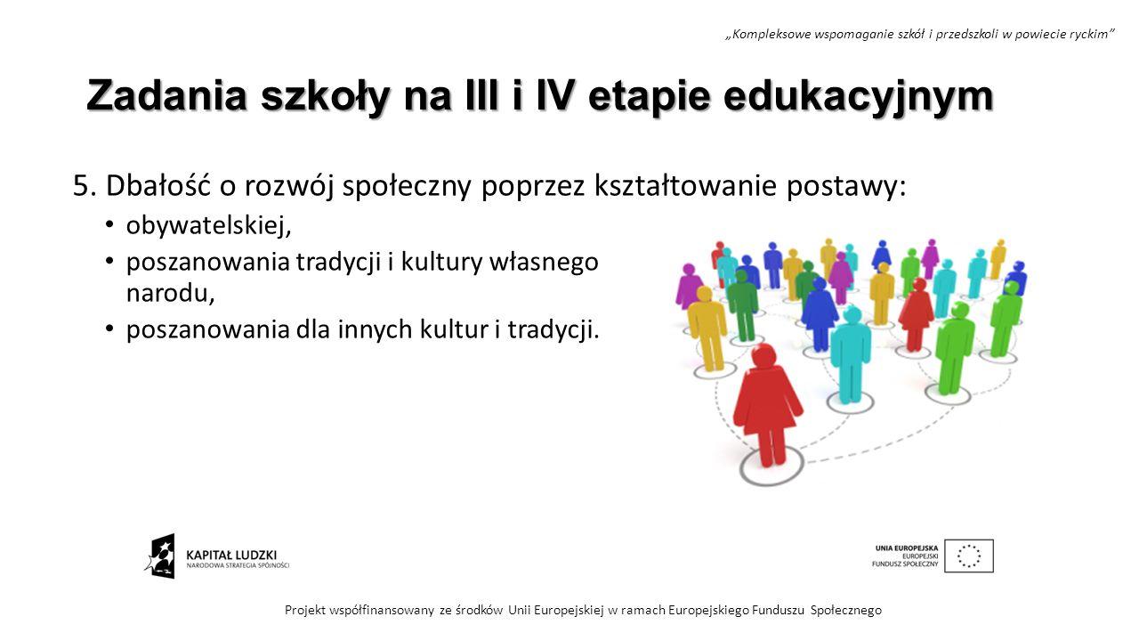 Zadania szkoły na III i IV etapie edukacyjnym