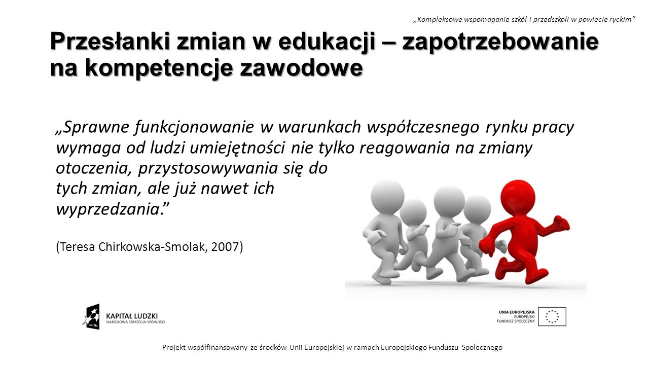 Przesłanki zmian w edukacji – zapotrzebowanie na kompetencje zawodowe