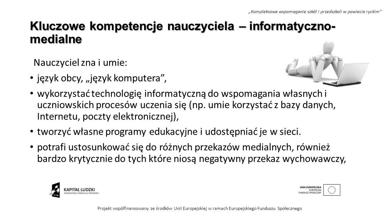 Kluczowe kompetencje nauczyciela – informatyczno-medialne