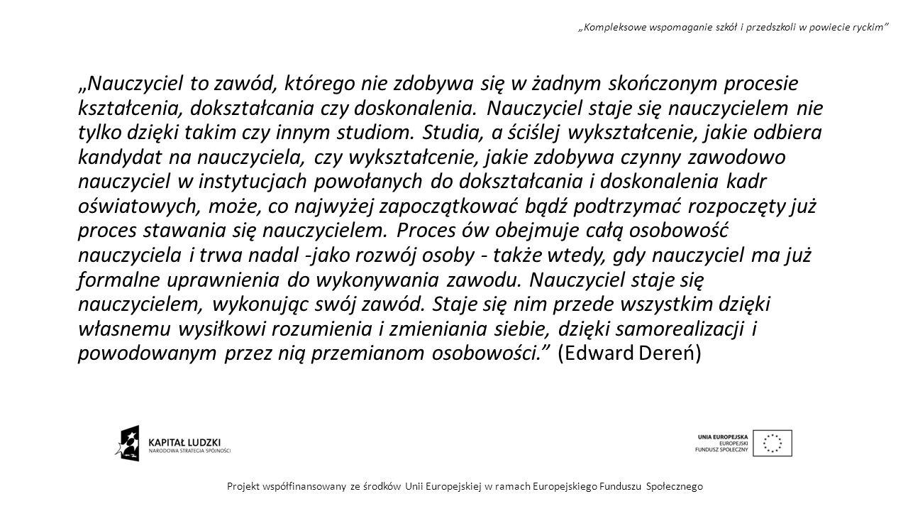 """""""Kompleksowe wspomaganie szkół i przedszkoli w powiecie ryckim"""