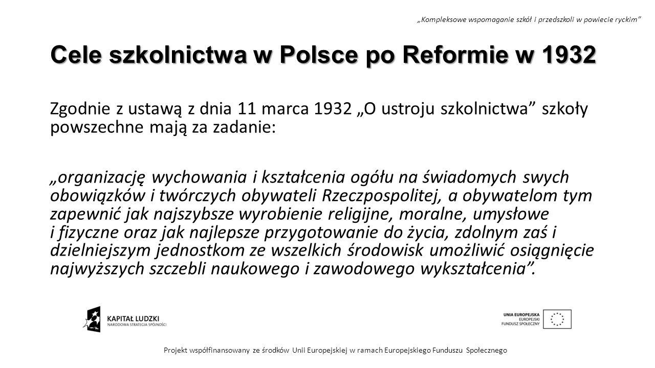 Cele szkolnictwa w Polsce po Reformie w 1932