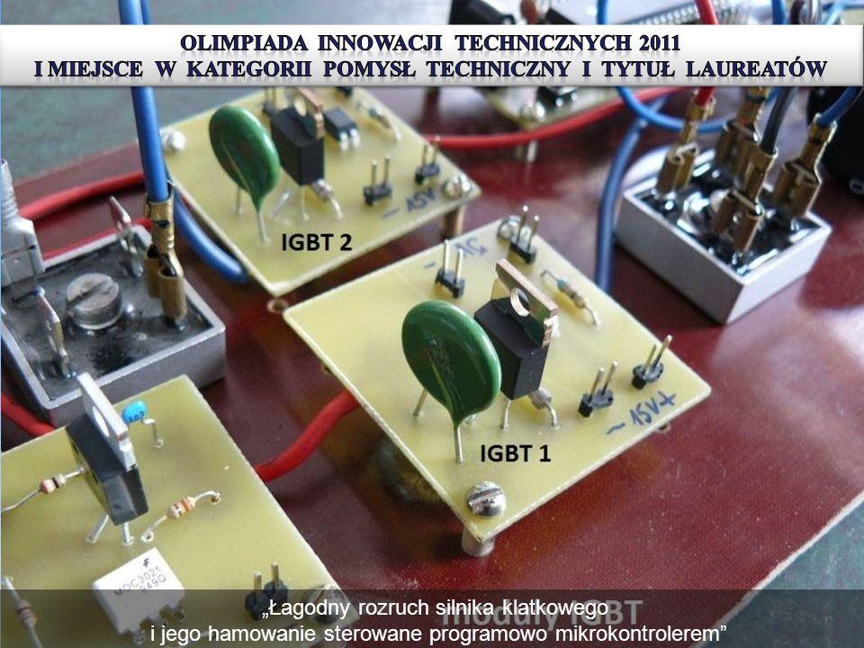 IV edycja Olimiady Innowacji Technicznych I miejsce w kategorii R-pomysł techniczny i tytuł laureatów otrzymali Mateusz Zimnoch i Michał Iwaszczuk