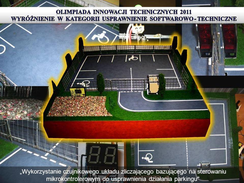 OlimPiadA Innowacji Technicznych 2011 wyróżnienie w kategorii usprawnienie softwarowo - techniczne