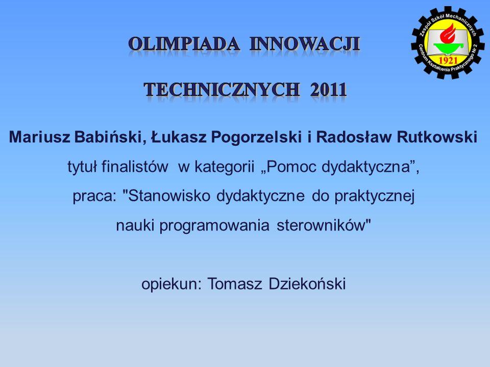 Mariusz Babiński, Łukasz Pogorzelski i Radosław Rutkowski