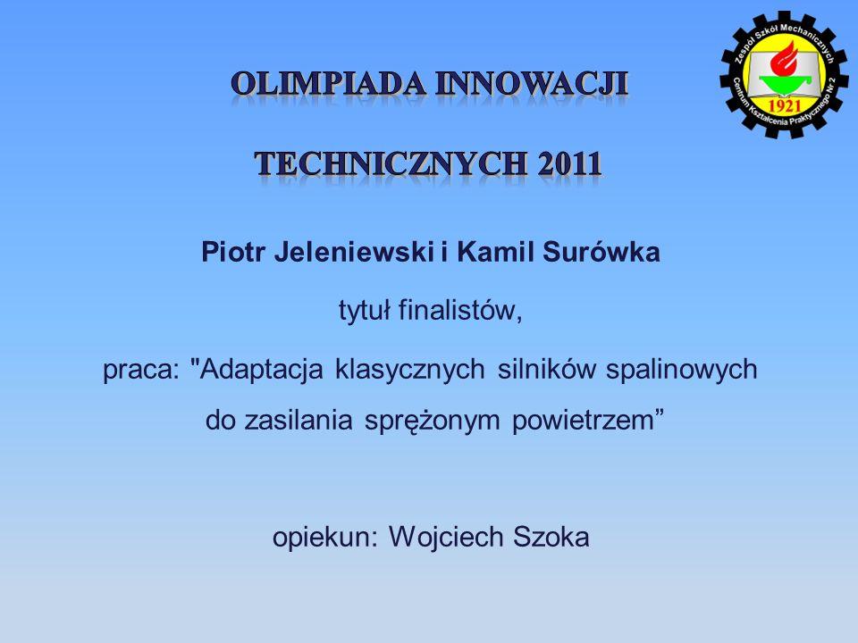 Piotr Jeleniewski i Kamil Surówka