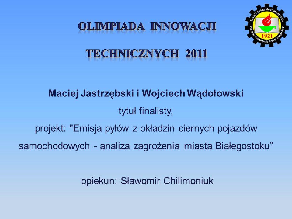 OlimpiadA Innowacji Technicznych 2011