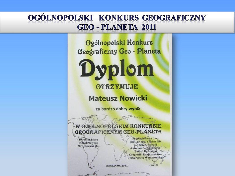 OGÓLNOPOLSKI KONKURS GEOGRAFICZNY GEO - PLANETA 2011