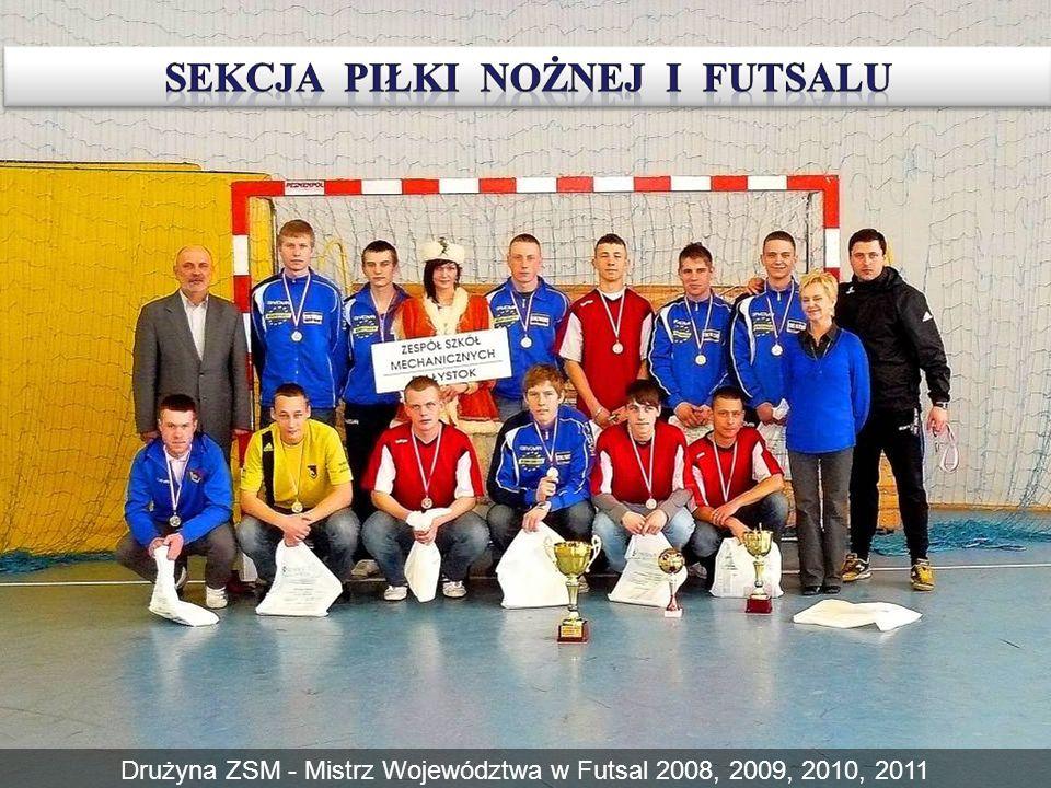 Drużyna ZSM - Mistrz Województwa w Futsal 2008, 2009, 2010, 2011