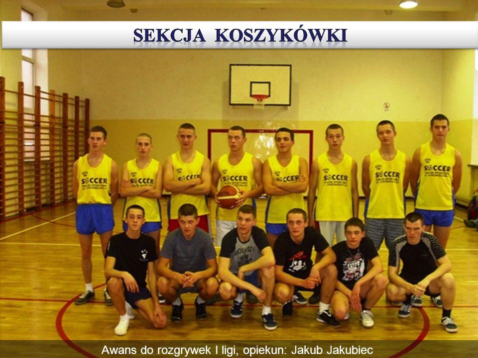 Awans do rozgrywek I ligi, opiekun: Jakub Jakubiec