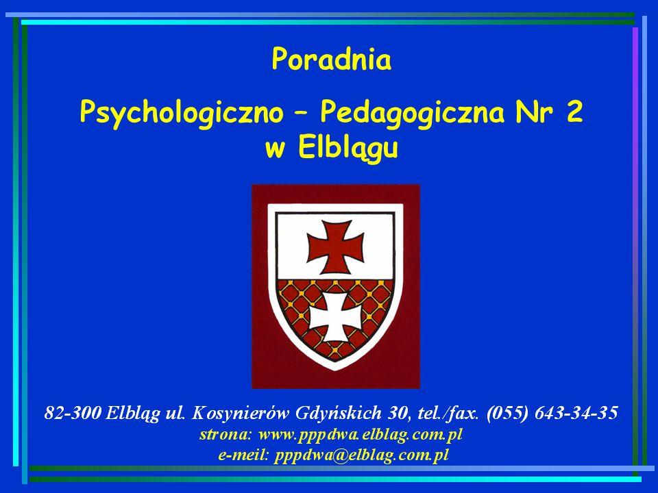 Psychologiczno – Pedagogiczna Nr 2 w Elblągu