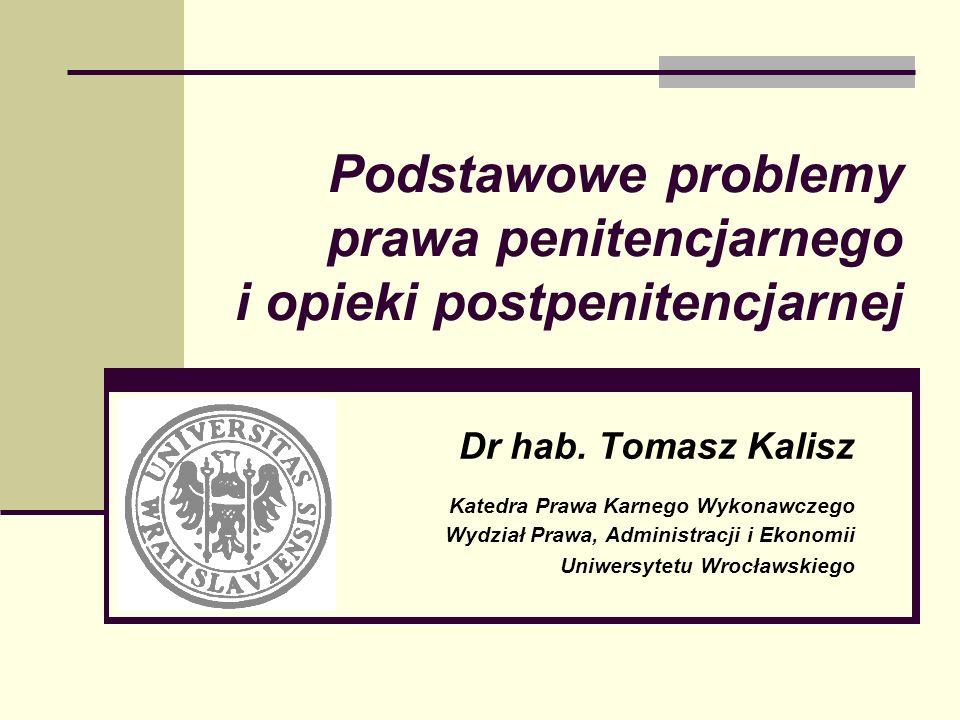 Podstawowe problemy prawa penitencjarnego i opieki postpenitencjarnej