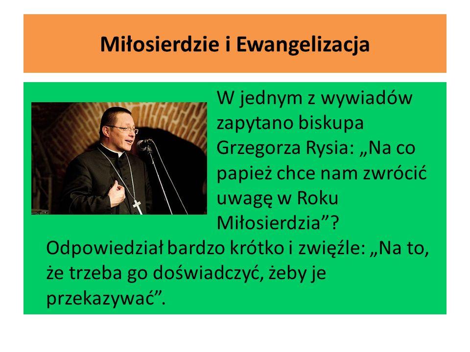 Miłosierdzie i Ewangelizacja