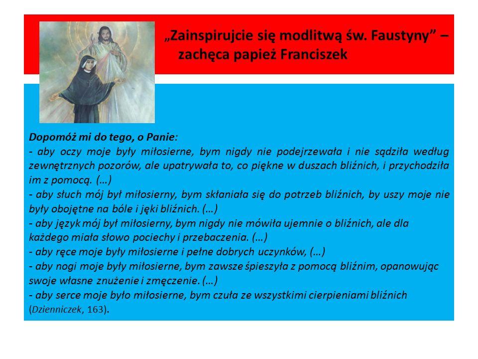 """""""Zainspirujcie się modlitwą św. Faustyny – zachęca papież Franciszek"""